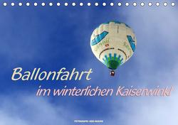 Ballonfahrt im winterlichen Kaiserwinkl (Tischkalender 2021 DIN A5 quer) von Haafke,  Udo