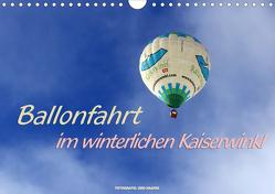 Ballonfahrt im winterlichen Kaiserwinkl (Wandkalender 2021 DIN A4 quer) von Haafke,  Udo