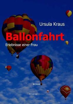 Ballonfahrt von Kraus,  Ursula