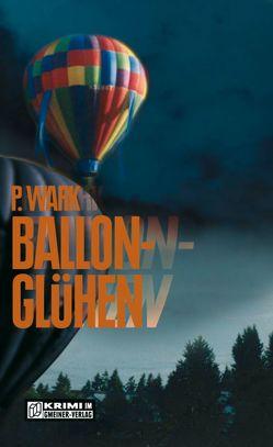 Ballonglühen von Wark,  Peter