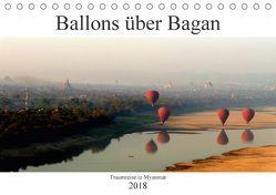 Ballons über Bagan (Tischkalender 2018 DIN A5 quer) von Brumma / Jacky-fotos,  Jacqueline