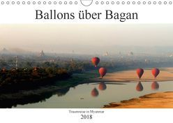 Ballons über Bagan (Wandkalender 2018 DIN A4 quer) von Brumma / Jacky-fotos,  Jacqueline
