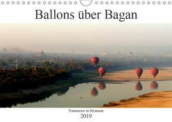 Ballons über Bagan (Wandkalender 2019 DIN A4 quer) von Brumma / Jacky-fotos,  Jacqueline