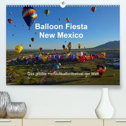 Balloon Fiesta New Mexico (Premium, hochwertiger DIN A2 Wandkalender 2021, Kunstdruck in Hochglanz) von Pfaff,  Hans-Gerhard