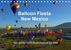 Balloon Fiesta New Mexico (Tischkalender 2021 DIN A5 quer) von Pfaff,  Hans-Gerhard