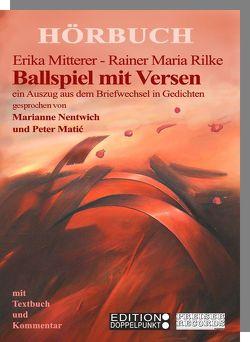 Ballspiel mit Versen von Mitterer,  Erika, Rilke,  Rainer Maria