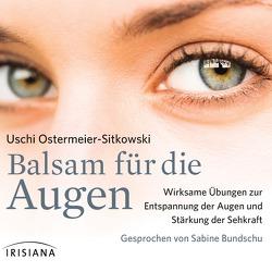 Balsam für die Augen von Bundschu,  Sabine, Ostermeier-Sitkowski,  Uschi