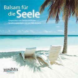 Balsam für die Seele von Hoffmann,  Daniela, Krautscheid,  Dagmar, Penot,  Patrick