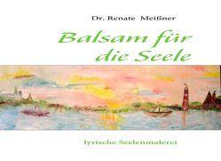 Balsam für die Seele von Meissner,  Renate