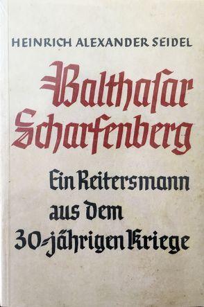 Balthasar Scharfenberg von Seidel,  Heinrich A., Wedmann,  Rudolf