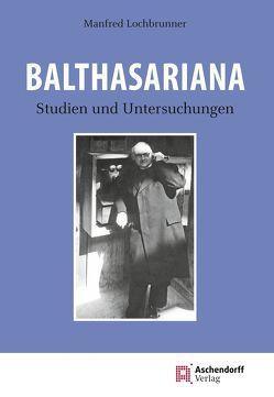 Balthasariana von Lochbrunner,  Manfred