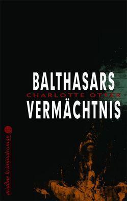 Balthasars Vermächtnis von Laudan,  Else, Otter,  Charlotte