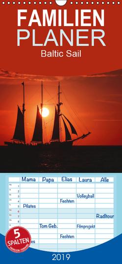 Baltic Sail – Familienplaner hoch (Wandkalender 2019 , 21 cm x 45 cm, hoch) von Deter,  Thomas