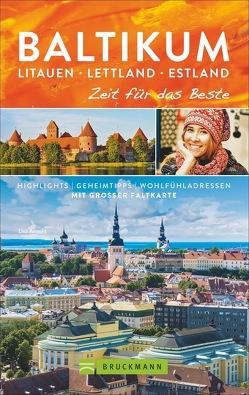 Baltikum. Litauen – Lettland – Estland – Zeit für das Beste von Arnold,  Lisa