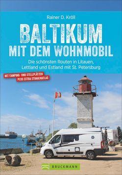 Baltikum mit dem Wohnmobil von Kröll,  Rainer D.