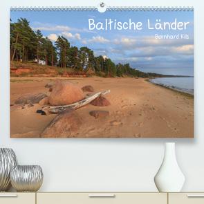 Baltische Länder (Premium, hochwertiger DIN A2 Wandkalender 2021, Kunstdruck in Hochglanz) von Kils,  Bernhard