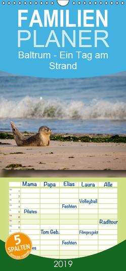 Baltrum – Ein Tag am Strand – Familienplaner hoch (Wandkalender 2019 , 21 cm x 45 cm, hoch) von Heizmann bildkunschd,  Thomas