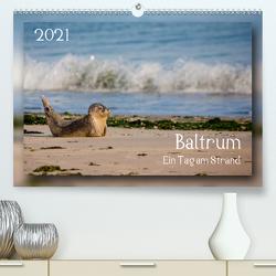 Baltrum – Ein Tag am Strand (Premium, hochwertiger DIN A2 Wandkalender 2021, Kunstdruck in Hochglanz) von Heizmann bildkunschd,  Thomas