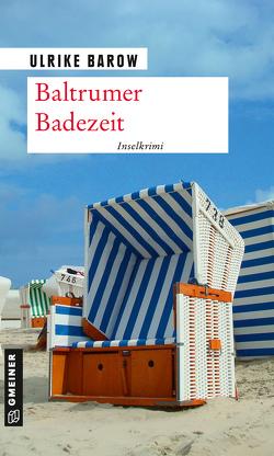 Baltrumer Badezeit von Barow,  Ulrike