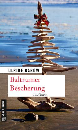 Baltrumer Bescherung von Barow,  Ulrike