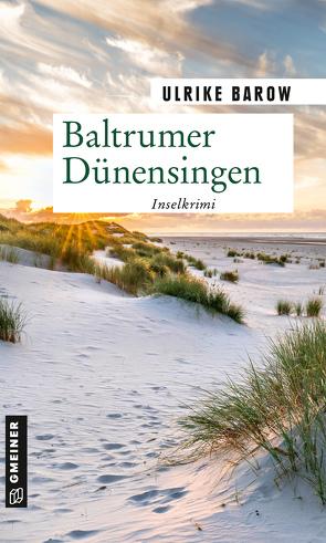 Baltrumer Dünensingen von Barow,  Ulrike