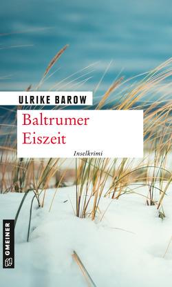 Baltrumer Eiszeit von Barow,  Ulrike