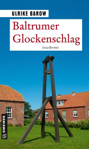 Baltrumer Glockenschlag von Barow,  Ulrike
