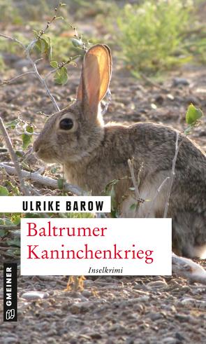 Baltrumer Kaninchenkrieg von Barow,  Ulrike
