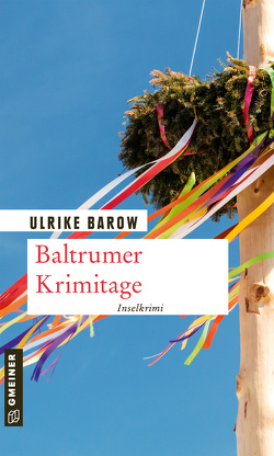 Baltrumer Krimitage von Barow,  Ulrike