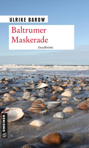 Baltrumer Maskerade von Barow,  Ulrike