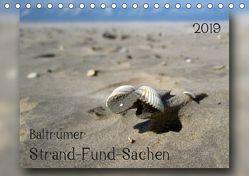 Baltrumer Strand-Fund-Sachen (Tischkalender 2019 DIN A5 quer) von Heizmann - bildkunsch,  Thomas