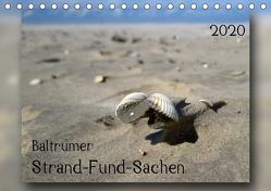 Baltrumer Strand-Fund-Sachen (Tischkalender 2020 DIN A5 quer) von Heizmann - bildkunsch,  Thomas