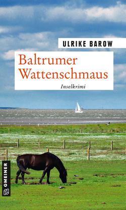 Baltrumer Wattenschmaus von Barow,  Ulrike