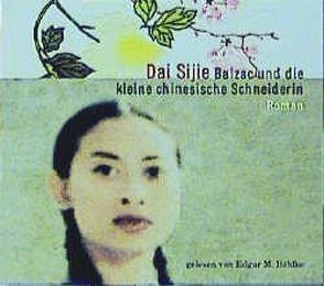Balzac und die kleine chinesische Schneiderin von Böhlke,  Edgar M, Sijie,  Dai, Waeckerlin-Induni,  Giovanna
