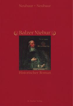 Balzer Niebur von Neubaur,  Neubaur /