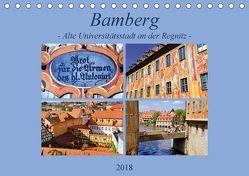 Bamberg – Alte Universitätsstadt an der Regnitz (Tischkalender 2018 DIN A5 quer) von Thauwald,  Pia