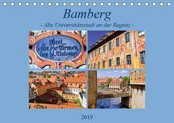 Bamberg – Alte Universitätsstadt an der Regnitz (Tischkalender 2019 DIN A5 quer) von Thauwald,  Pia