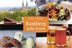Bamberg geht essen von Grafberger,  Ulrike