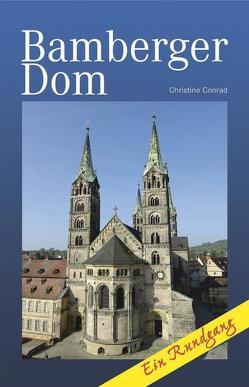 Bamberger Dom – Ein Rundgang von Conrad,  Christine, Melnicky,  Thorsten