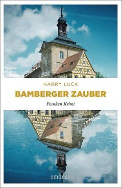Bamberger Zauber von Luck,  Harry