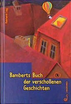 Bamberts Buch der verschollenen Geschichten von Jung,  Reinhardt