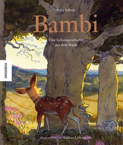 Bambi von Lefrancois,  Markus, Salten,  Felix