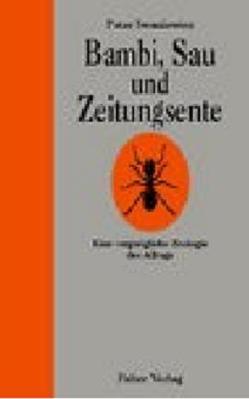 Bambi, Sau und Zeitungsente von Iwaniewicz,  Peter, Rubinowitz,  Tex