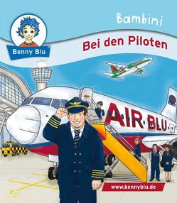 Bambini Bei den Piloten von Müller,  Sonja, Peglow-Endter,  Antje