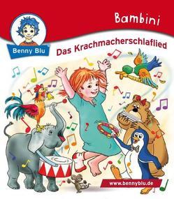 Bambini Das Krachmacherschlaflied von Grothues,  Angelika, Kiehl,  Carolin, Koschewa,  Konstanze