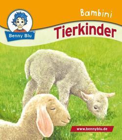 Bambini Tierkinder von Höllering,  Karl H, Kuffer,  Sabrina, Neumann,  Esther, Ott,  Christine, Ring,  Martin, Schöner,  Gregor, Tonn,  Dieter