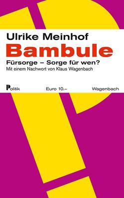 Bambule von Meinhof,  Ulrike Marie, Wagenbach,  Klaus