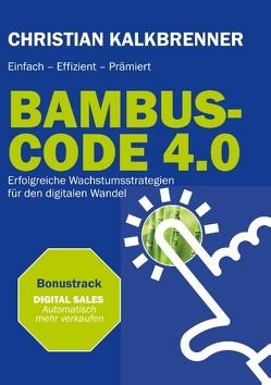 BAMBUS-CODE 4.0 von Kalkbrenner,  Christian