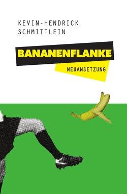 Bananenflanke von Mahnke,  Frank