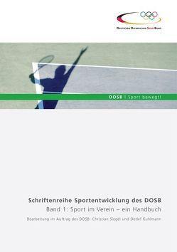 Band 1: Sport im Verein – ein Handbuch von Kuhlmann,  Detlef, Siegel,  Christian